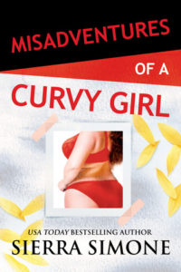 The cover of Sierra Simone's Misadventures with a Curvy Girl. The cover features a girl front and center in red lingerie.